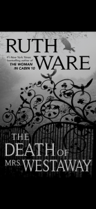 The Death Mrs. Westaway: Ruth Ware